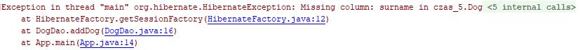 Błąd otrzymywany w przypadku niepokrywającego się schematu bazy danych z encją JPA.