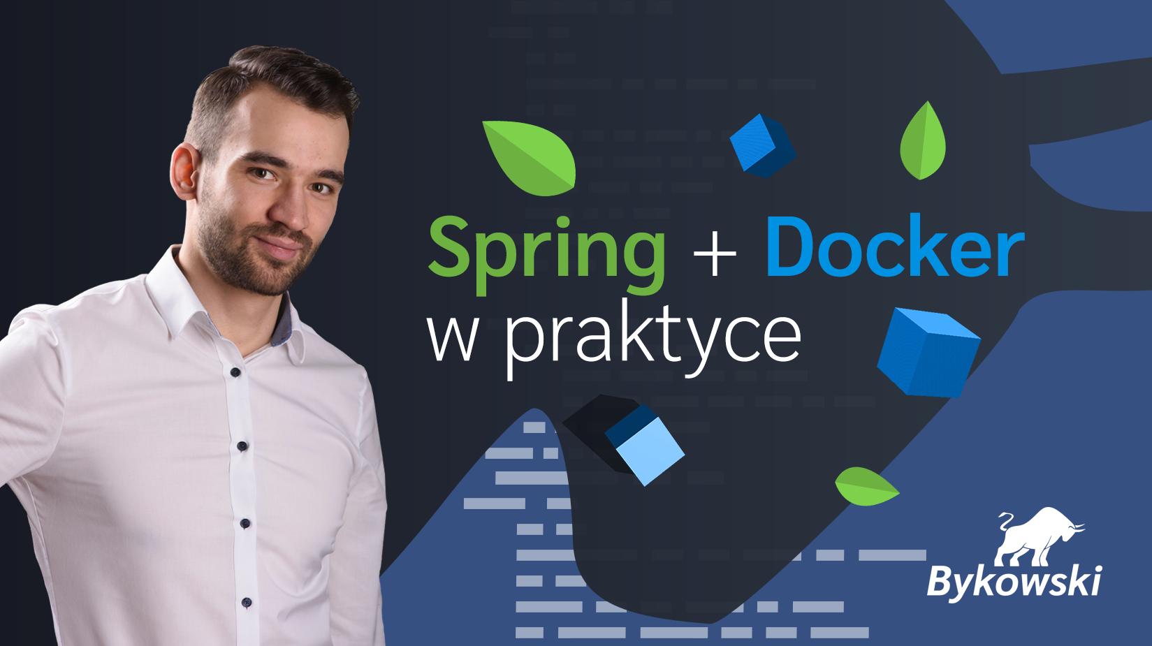 Spring boot i docker w praktyce